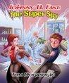 Johnny B: Fast: The Super Spy 2