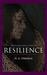 Resilience (Refuge, #2)