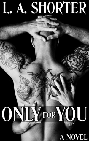 Only For You (Always For You, #1)
