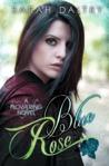 Blue Rose by Sarah Daltry