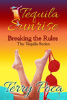 Tequila Sunrise: Breaking the Rules