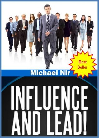 Personal coaching: Influence and Lead ! Fundamentals for Personal and Professional Growth (Personal Growth)(The Leadership Series)