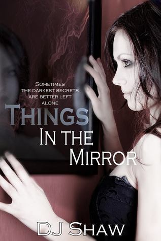 Things in the Mirror
