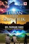 Tuhan Lebih Saintifik by Farhan Hadi Mohd Taib