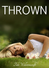 Thrown (Promise Cove, #1)