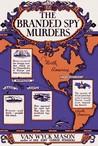The Branded Spy Murders (Hugh North, #4)