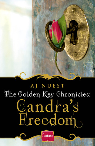 Candra's Freedom by A.J. Nuest