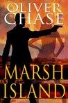 Marsh Island (Hirebomber Crime Series, #1)