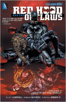 Red Hood and the Outlaws, Volume 3: Death of the Family