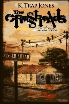 The Crossroads: A Collection of Narrative Horror