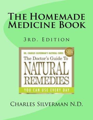 The Homemade Medicine Book
