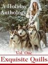 A Holiday Anthology (Exquisite Quills Vol. One)