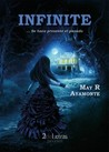 Infinite by May R. Ayamonte
