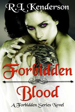 Forbidden Blood (Forbidden, #1) by R.L. Kenderson