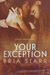Your Exception