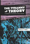The Tyranny of Th...