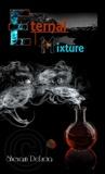 Eternal Mixture by Shevaun Delucia