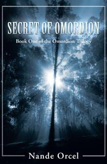 Secret of Omordion (Omordion Trilogy, #1)