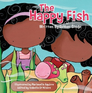 Ebook The Happy Fish by Esther Slade read!