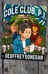 Cole Club, P.I. by Geoffrey Donegan
