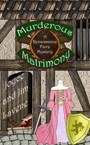 Murderous Matrimony (A Renaissance Faire Mystery #6)