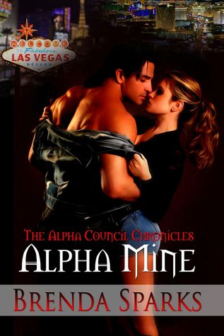 Alpha Mine(The Alpha Council Chronicles 1) EPUB