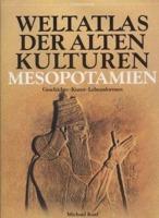 Weltatlas der alten Kulturen Mesopotamien