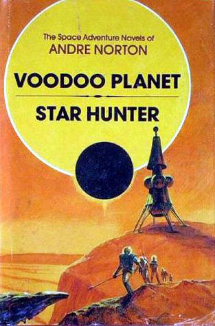 Voodoo Planet / Star Hunter