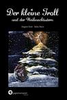 Der kleine Troll und der Weihnachtsstern by Julia Sterz
