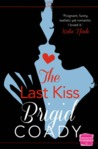 The Last Kiss (The Kiss Collection, #1)