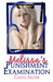 Melissa's Punishment Examin...