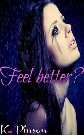 Feel better?