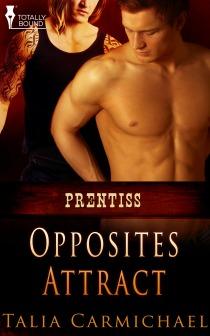 Opposites Attract (Prentiss, #3)
