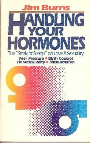 Handling Your Hormones