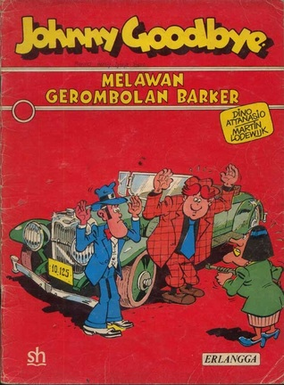Johnny Goodbye : Melawan Gerombolan Barker