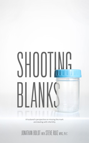 Shooting Blanks: A Husband's Perspective on Missing the Mark and Dealing with Infertility