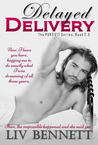 Delayed Delivery(Pursuit 2.5) - Liv Bennett