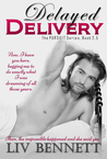 Delayed Delivery (Pursuit, #2.5)