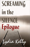 Screaming in the Silence Epilogue