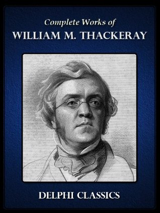Delphi Complete Works of W. M. Thackeray