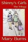 Shinny's Girls: The Trilogy