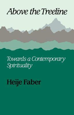 Above the Treeline: Towards a Contemporary Spirituality