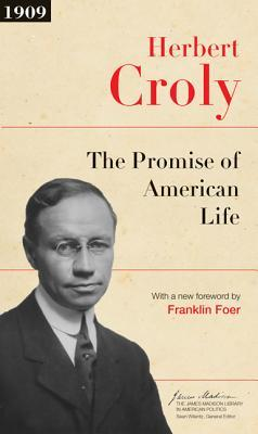 The Promise of American Life: Updated Edition