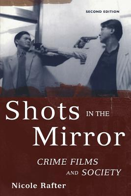 shots-in-the-mirror-crime-films-and-society