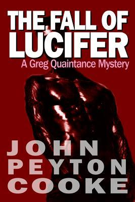 The Fall of Lucifer (A Greg Quaintance Mystery, #2)