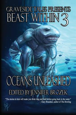 Beast Within 3: Oceans Unleashed