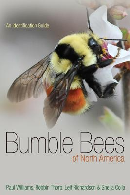 Bumble Bees of North America: An Identification Guide