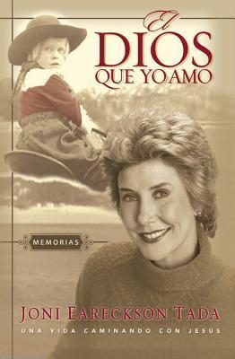 The Dios Que Yo Amo: Memorias