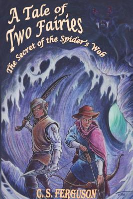 A Tale of Two Fairies: The Secret of the Spider's Web