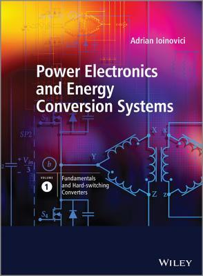 Power Electronics and Energy Conversion Systems